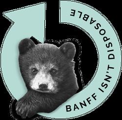 Banff Isn't Disposable
